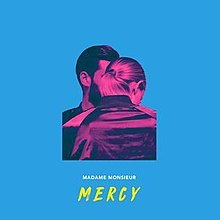 220px-Mercy_-_Madame_Monsieur
